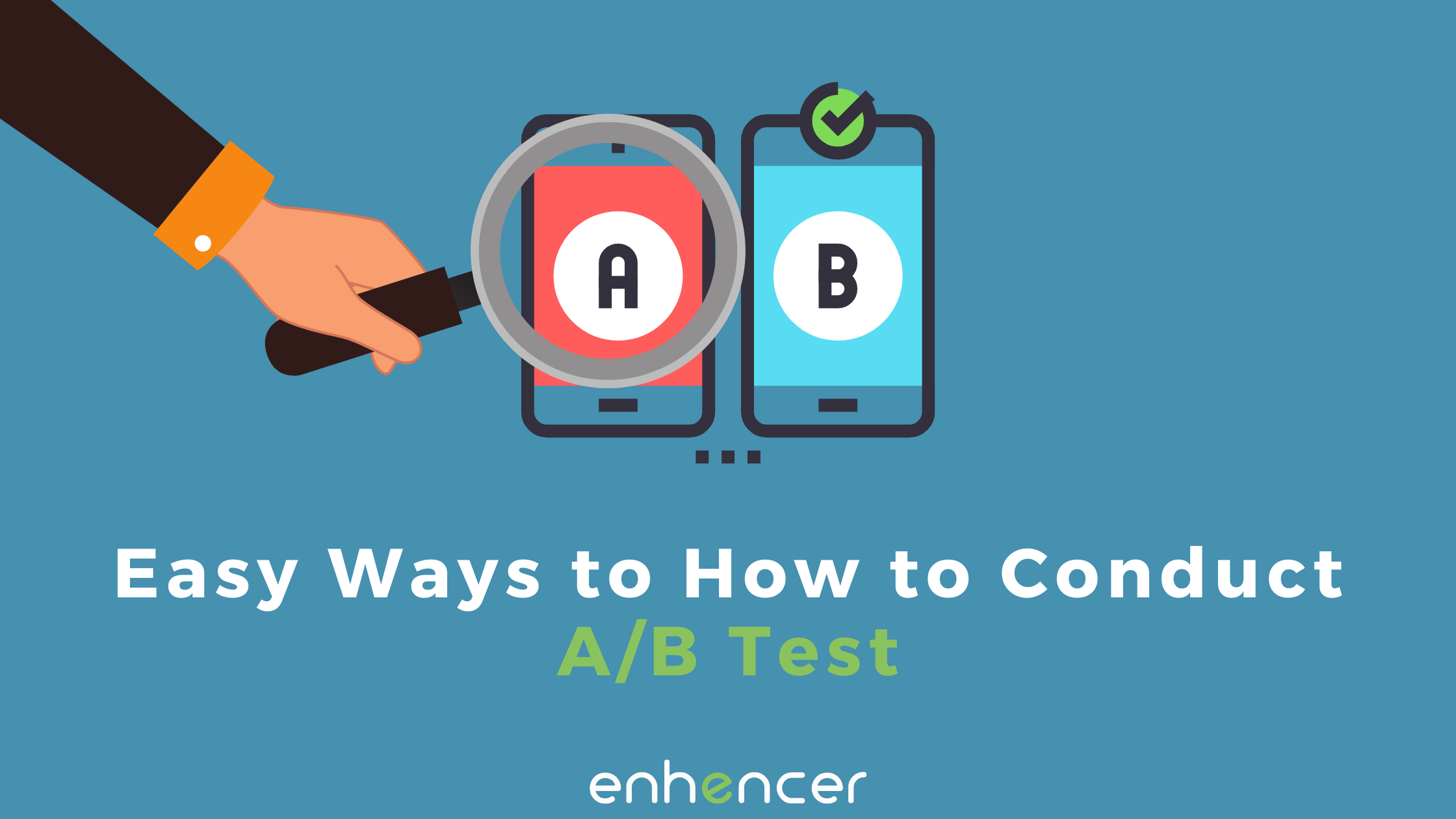 How to do an A/B Test Right?