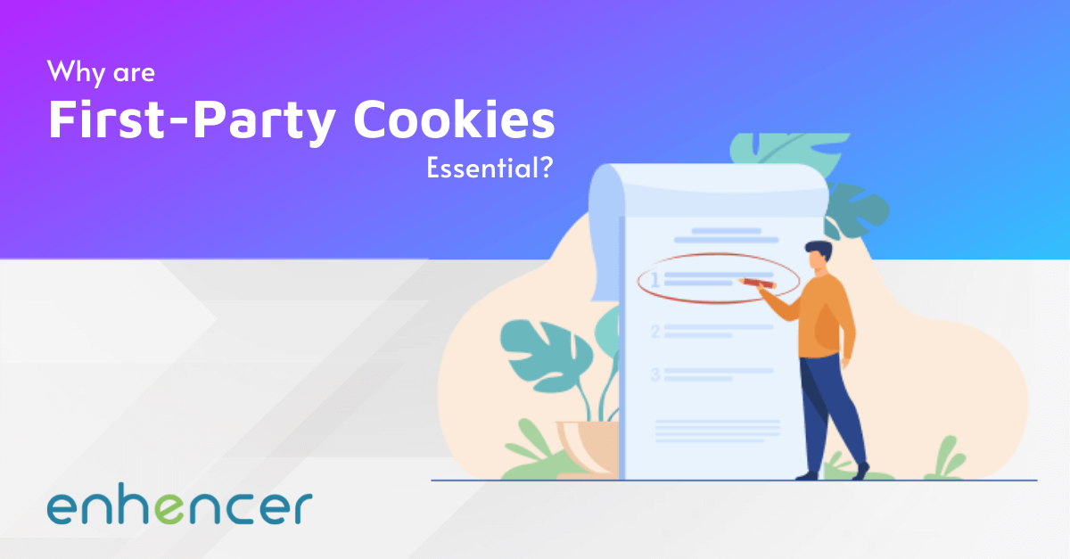 Why are First-Party Cookies Essential?